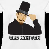 Design ~ Old Man Tom Stay Classy Shirt (Women's)