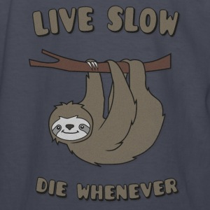 Funny & Cute Sloth Live Slow Die Whenever Slogan Kids' Shirts - Kids' Long Sleeve T-Shirt