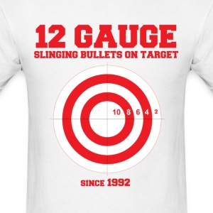 12 Gauge Slinging Bullets T-Shirt - Men's T-Shirt