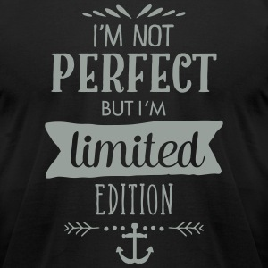 I'm Not Perfect - But I'm Limited Edition T-Shirts - Men's T-Shirt by American Apparel