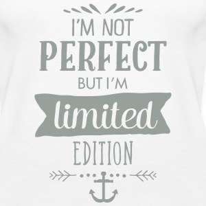 I'm Not Perfect - But I'm Limited Edition Tanks - Women's Premium Tank Top