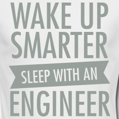 Wake Up Smarter - Sleep With An Engineer Long Sleeve Shirts