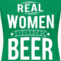 Real women drink beer Women's T-Shirts