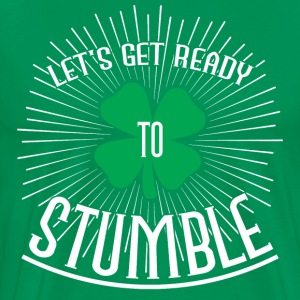 Let's get ready to stumble T-shirts - T-shirt premium pour hommes