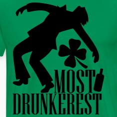 Most drunkerest T-Shirts