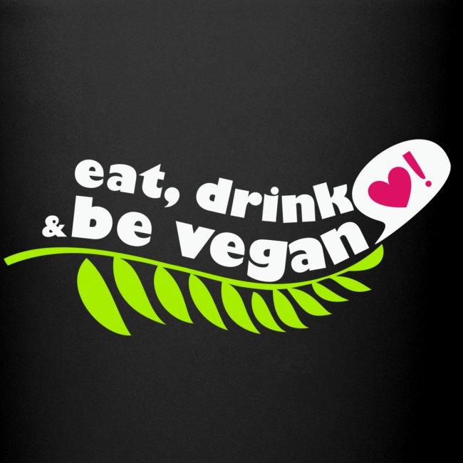 Eat, Drink, and Be Vegan Coffee Mug