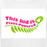 Design ~ Baby This Kid is Plant-Powered White