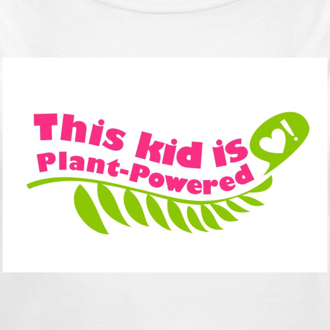 Baby This Kid is Plant-Powered White