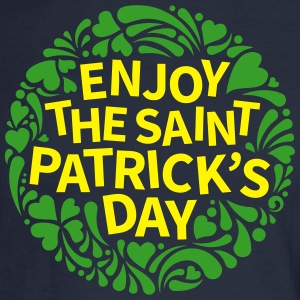Enjoy St Patricks Day Long Sleeve Shirts - Men's Long Sleeve T-Shirt
