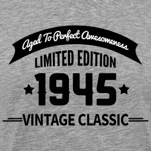 Birthday 1945 Vintage Classic Aged To Perfection - Men's Premium T-Shirt