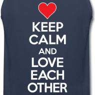 Design ~ Keep Calm and Love Each other
