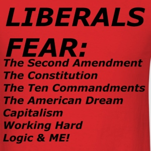 LIBERALS FEAR T-Shirts - Men's T-Shirt