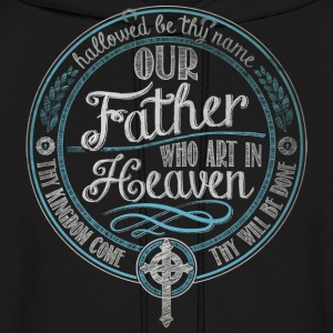Our Father Jesus Prayer - Men's Hoodie