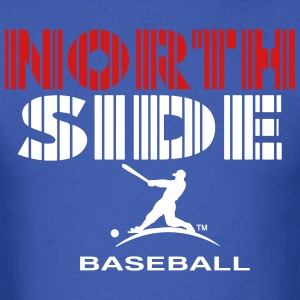 NORTH SIDE BASEBALL CHICAGO T-Shirts - Men's T-Shirt