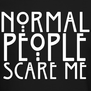 Normal People Scare Me - Crewneck Sweatshirt