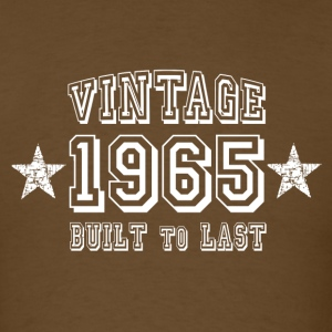 1965 - Built to last! T-Shirts - Men's T-Shirt