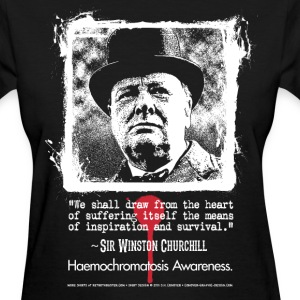 Haemochromatosis Awareness Winston Churchill Women's T-Shirts - Women's T-Shirt