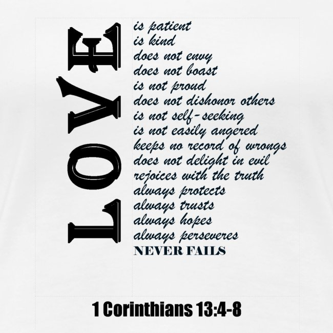 ec29c7cc HIS Word Tees | 1 Corinthians 13: 4-8 - Women's Premium T-Shirt