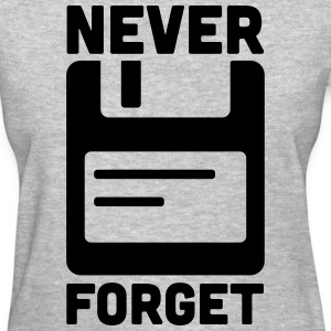 Never Forget Floppy Disk  Women's T-Shirts - Women's T-Shirt
