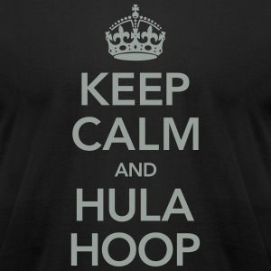 Keep Calm And Hula Hoop T-Shirts - Men's T-Shirt by American Apparel