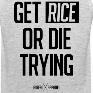 Get Rice Or Die Trying Tank by AiReal - Men's Premium Tank