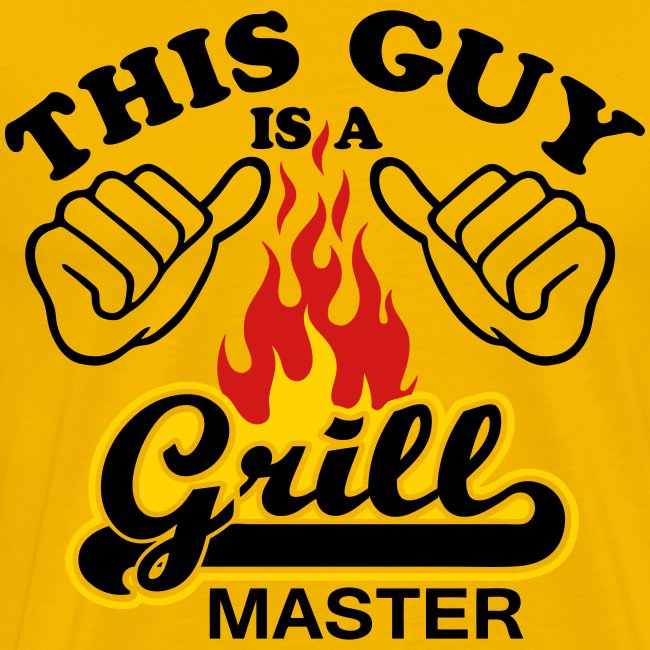 This Guy is grill master