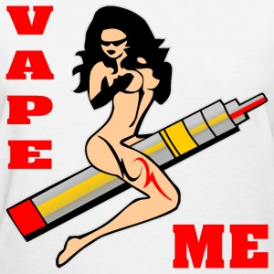 Vape Me Girl - Women's T-Shirt