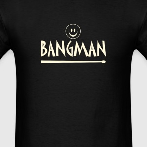 Bangman - Men's T-Shirt
