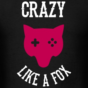 Crazy - Like a Fox T-Shirts - Men's T-Shirt