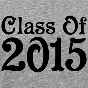 Class of 2015 - Men's Premium T-Shirt