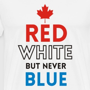 Red White But Never Blue - Men's Premium T-Shirt