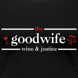 The Good Wife: wine & justice - Women's Premium T-Shirt