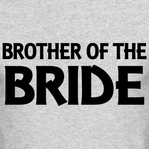 Brother of the Bride Long Sleeve Shirts - Men's Long Sleeve T-Shirt by Next Level