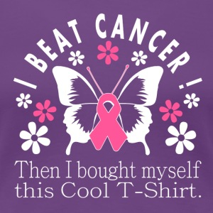 Cool I Beat Cancer Tee - Women's Premium T-Shirt