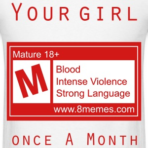 Your Girl Once  A Month - Red - Men's T-Shirt