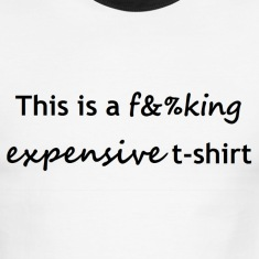 expensive T-Shirts