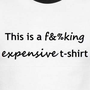 expensive T-Shirts - Men's Ringer T-Shirt