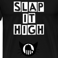 Design ~ Slap it High
