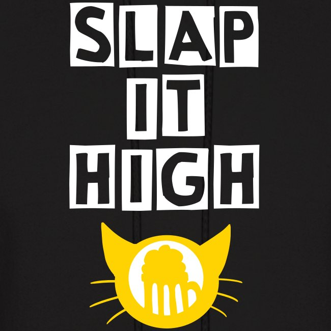 Slap it High - hoodie