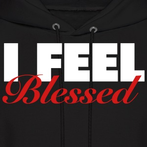I Feel Blessed Shirt Hoodies - Men's Hoodie