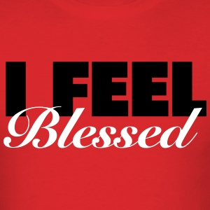 I Feel Blessed Shirt T-Shirts - Men's T-Shirt
