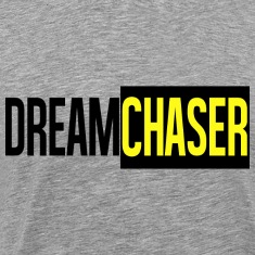 Dreamchasers 4 T-Shirts