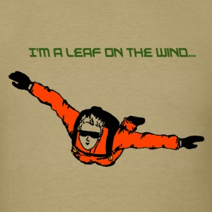 Skydiver I'm a leaf on the wind - Men's T-Shirt
