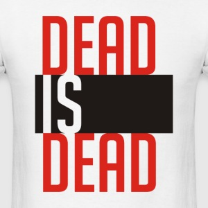 Torchwood - Dead is dead - Men's T-Shirt