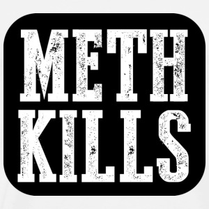MethKills T-Shirts - Men's Premium T-Shirt