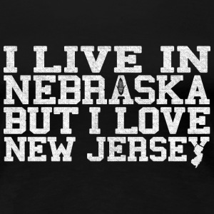 Nebraska New Jersey Love T-Shirt Tee Top Shirt Women's T-Shirts - Women's Premium T-Shirt