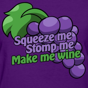 Winemaker wine drinker humor - Women's T-Shirt