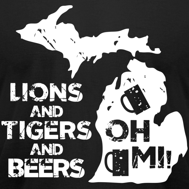 LIONS & TIGERS & BEERS, OH MI!