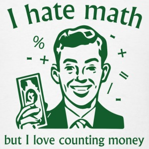 I Love Counting Money - Men's T-Shirt