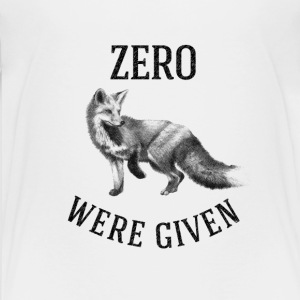 ZERO FOX WERE GIVEN Kids' Shirts - Kids' Premium T-Shirt